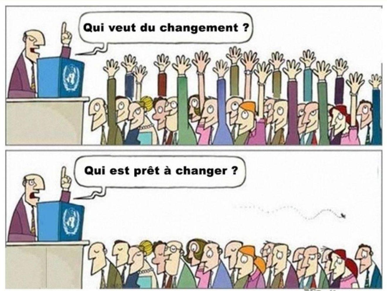 prêt au changement ?